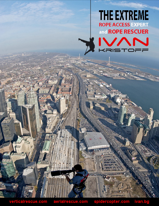 Ivan Kristoff is a Bulgarian and Canadian extreme rope access expert, specialized in vertical and aerial operations at extreme heights..
