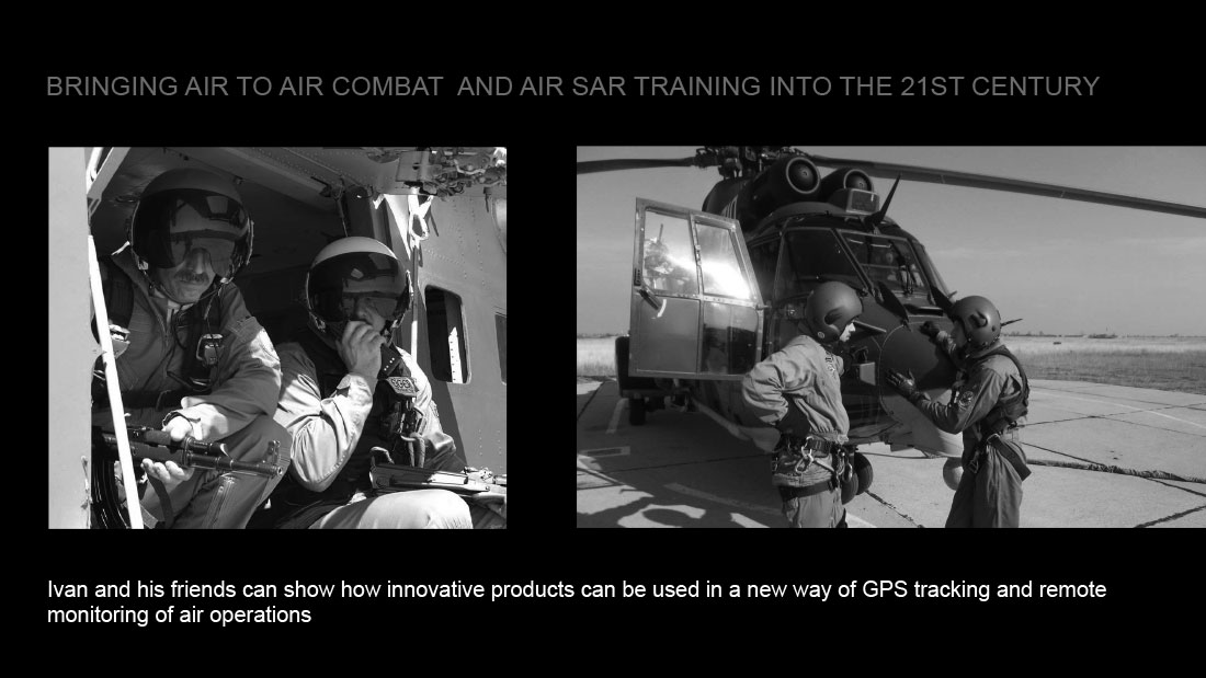 Ivan Kristoff and his friends can show how innovative products can be used in a new way of GPS tracking and remote monitoring of air operations